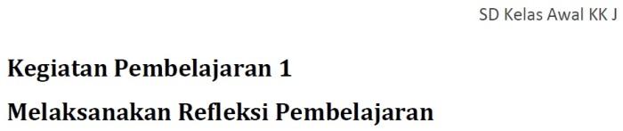 Profil Keg. Pembelajaran 1 - KK J Profesional PKB SD Kelas Bawah